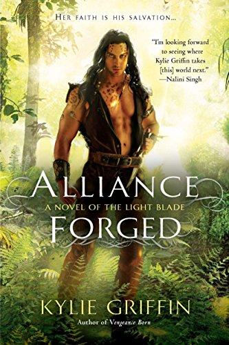 Alliance Forged (A Novel of the Light Blade) (Dragon Alliance-uk)