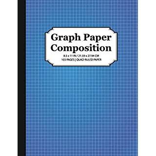 Graph Paper Composition Notebook: Quad Ruled 5x5, Grid Paper for Math & Science Students (8.5 x 11)