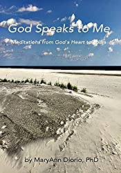 God Speaks to Me: Meditations from God's Heart to Yours