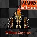 Pawns in the Game: FBI Edition Hörbuch von William Guy Carr Gesprochen von: Andrew Heyl