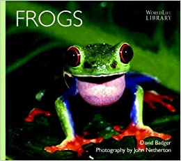 Book Frogs (WorldLife Library Series) by David Badger (2000-04-02)