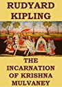 The Incarnation of Krishna Mulvaney (Annotated)