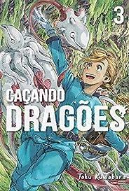 Caçando Dragões Vol.3