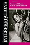 Tennessee Williams's Cat on a Hot Tin Roof (Bloom's Modern Critical Interpretations (Hardcover)) (2010-10-01)