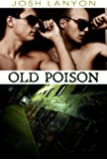 Old Poison (Dangerous Ground Book 2)