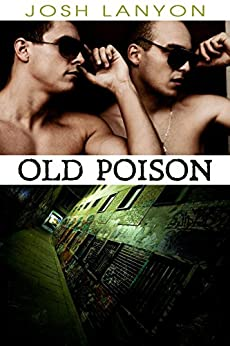 Old Poison (Dangerous Ground Book 2) by [Lanyon, Josh]