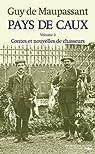 Pays de Caux, tome 3 : Contes et nouvelles de chasseurs par Maupassant