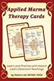 Applied Marma Therapy Cards : Learn and Practice Marma Point Therapy, Lad, Vasant, 1883725186