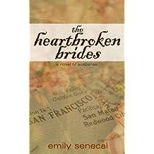 The Heartbroken Brides (Sliding Sideways Mystery Book 4)