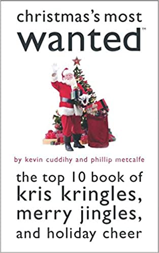 78502258555 Christmas s Most WantedTM  The Top 10 Book of Kris Kringles