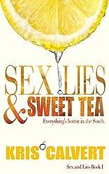 Sex, Lies & Sweet Tea (Sex and Lies Book 1)
