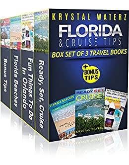 KRYSTAL WATERZ FLORIDA TRAVEL & CRUISE TIPS: Box Set Of Three Travel Books + Bonus Travel Tips