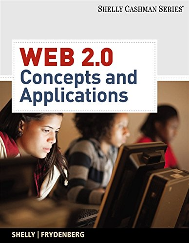 Web 2.0: Concepts and Applications (Available Titles Skills Assessment Manager (SAM) - Office 2007)