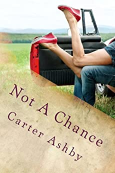 Not A Chance by [Ashby, Carter]