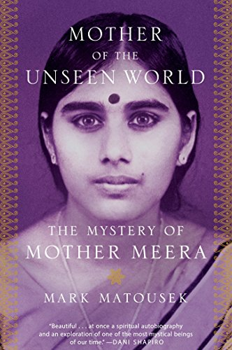 F.R.E.E Mother of the Unseen World: The Mystery of Mother Meera<br />R.A.R