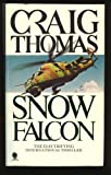 Snow Falcon, Craig Thomas, 0553237810