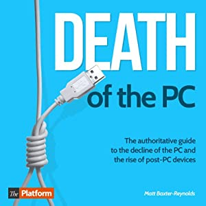 Death of the PC Audiobook