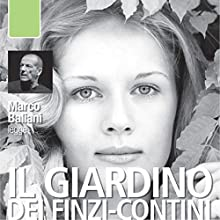 Il giardino dei Finzi-Contini Audiobook by Giorgio Bassani Narrated by Marco Baliani