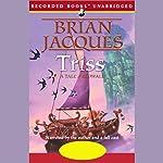 Triss: Redwall, Book 15   Brian Jacques