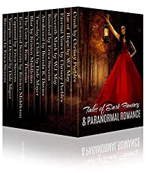 Tales of Dark Fantasy & Paranormal Romance (15 stories featuring vampires, werewolves, witches, psychic detectives, time travel romance and more!)