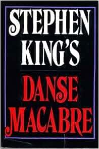 MACABRE KING DANSE STEPHEN