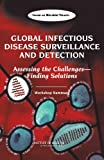img - for Global Infectious Disease Surveillance and Detection: Assessing the Challenges