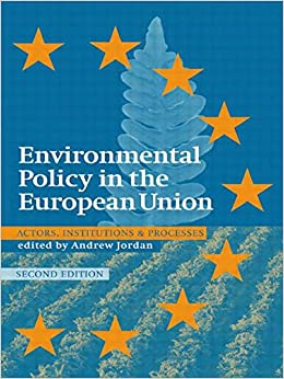 Book Environmental Policy in the EU: Actors, Institutions and Processes; 2nd Edition