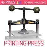 The Printing Press: General Knowledge |  iMinds