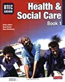 Btec National Health & Social Care. Book 1