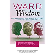 Ward Wisdom: Psychiatry Questions for Medical Students Written by Medical Students