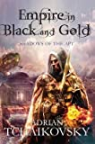 [Empire in Black and Gold] (By: Adrian Tchaikovsky) [published: March, 2012]