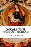 img - for On Care to Be Had for the Dead book / textbook / text book