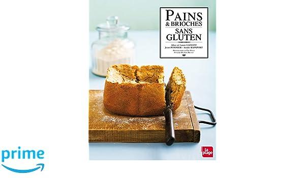 Pains et brioches sans gluten (LP.NON ALCOOLIS): Amazon.es: Alice ...