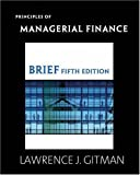 img - for Principles of Managerial Finance Brief plus MyFinanceLab Student Access Kit (5th Edition) by Lawrence J. Gitman (2008-02-11) book / textbook / text book
