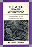 The Voice from the Whirlwind : The Problem of Evil and the Modern World, Vicchio, Stephen J., 0870611623
