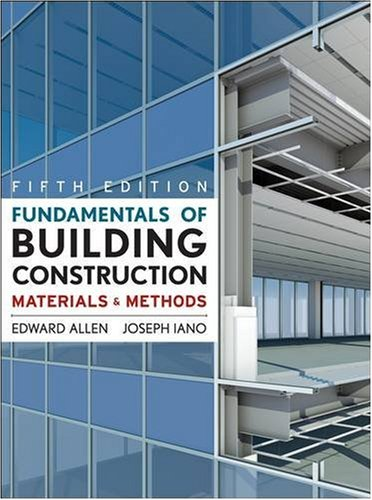 Fundamentals of Building Construction: Materials and Methods, 5th Edition by John Wiley & Sons