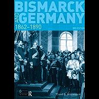 Bismarck and Germany: 1862-1890 (Seminar Studies)
