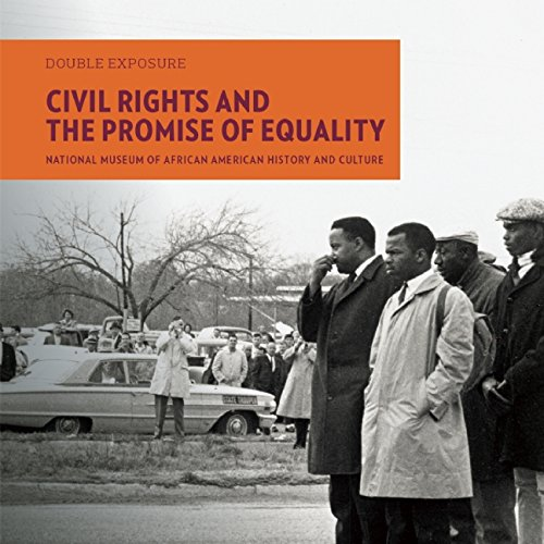 Search : Civil Rights and the Promise of Equality (Double Exposure)