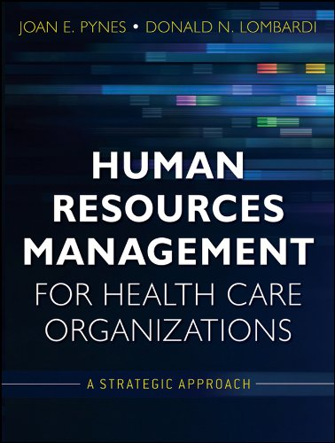 Human Resources Management for Health Care Organizations: A Strategic Approach Pdf