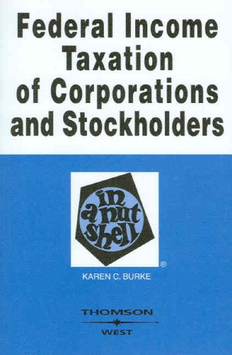 Federal Income Taxation of Corporations and Stockholders...