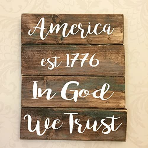 "America est 1776 In God We Trust Americana Fourth of July Rustic Wooden Sign Approx 8""X10"""