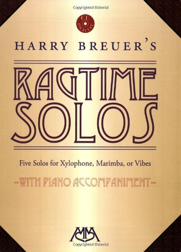 Harry Breuer's Ragtime Solos: Five Solos for Xylophone, Marimba or Vibes