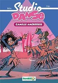 Studio Danse, tome 5 : Camille amoureuse par  Crip
