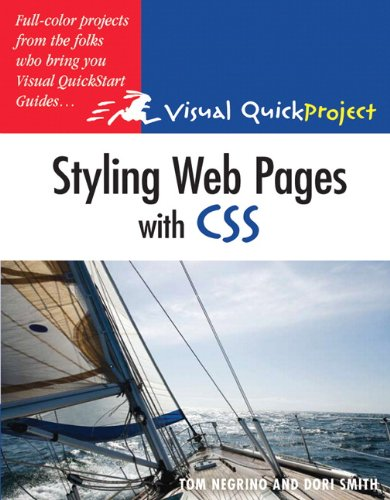Styling Web Pages with CSS: Visual QuickProject Guide by Peachpit Press