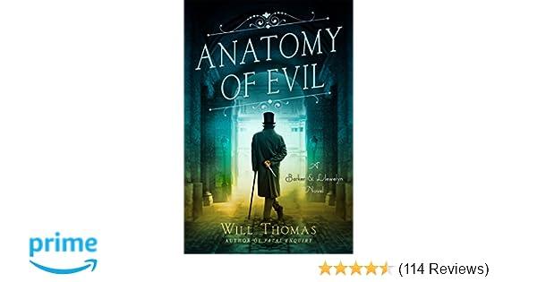 Anatomy Of Evil A Barker Llewelyn Novel Will Thomas