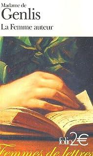 La femme auteur, Genlis, Stéphanie-Félicité Du Crest