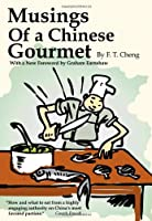 Musings of A Chinese Gourmet Front Cover