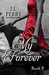 My Forever (Destiny Series) (Volume 2)