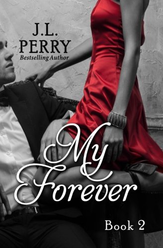 My Forever (Destiny Series) (Volume 2)
