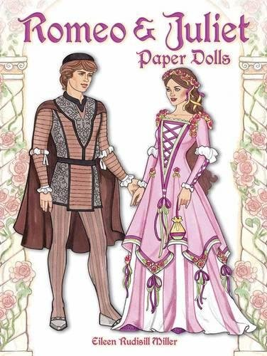 Romeo And Juliet Paper Dolls  Dover Paper Dolls